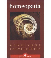 Homeopatia. Popularna Encyklopedia New Age