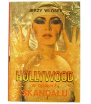 Hollywood w oparach skandalu