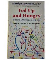 Fed Up and Hungry: Women, Oppression and Food