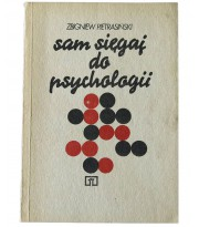 Sam sięgaj do psychologii