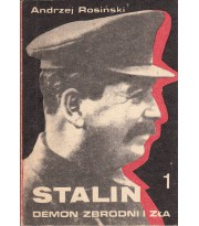 Stalin. Demon zbrodni i zła. 1