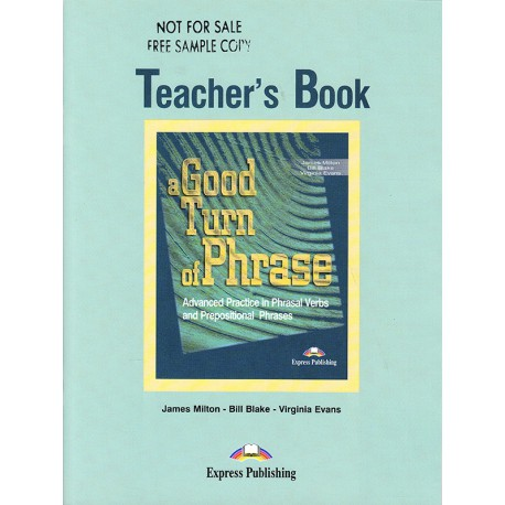 A Good Turn of Phrase. Teacher's Book