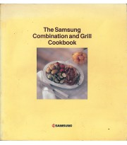 The Samsung Combination and Grill Cookbook
