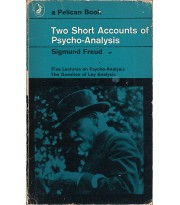 Two Short Accounts of Psycho-Analysis