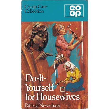 Do-It-Yourself for Housewives