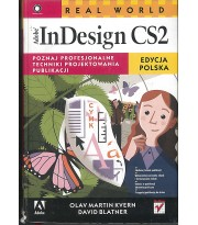 Real World Adobe InDesign CS2. Edycja polska