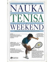 Nauka tenisa w weekend