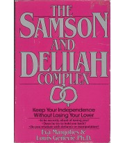 The Samson and Delilah Complex