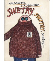 Swetry, swetry, swetry...