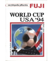 Encyklopedia piłkarska Fuji. World Cup USA '94