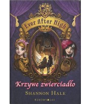 Ever After High. Krzywe zwierciadło