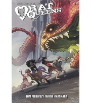 Rat Queens. Tom 1. Magią i maskarą