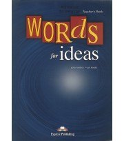 Words for Ideas - Teacher's Book