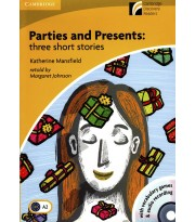 Parties and presents. Three short stories
