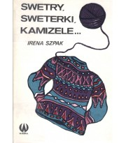Swetry, sweterki, kamizele...