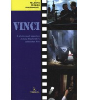 Vinci. A photonovel based on Juliusz Machulski's celebrated film