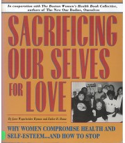Sacrificing Our Selves for Love