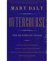 Outercourse. The Be-dazzling Voyage
